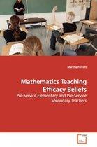 Mathematics Teaching Efficacy Beliefs