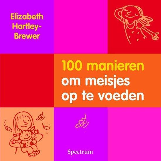 Cover van het boek '100 manieren om meisjes op te voeden' van E. Hartley-Brewer