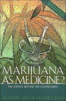 Marijuana As Medicine?