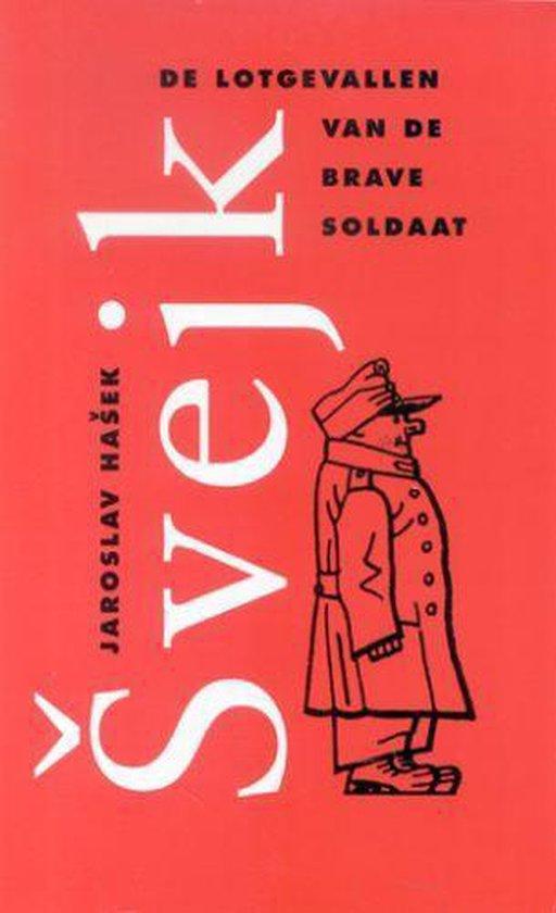 Cover van het boek 'De lotgevallen van de brave soldaat Svejk' van J. Hasek