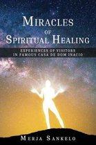 Miracles of Spiritual Healing