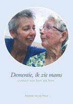 Dementie, ik zie mams - contact van hart tot hart