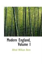 Boek cover Modern England, Volume I van Alfred William Benn