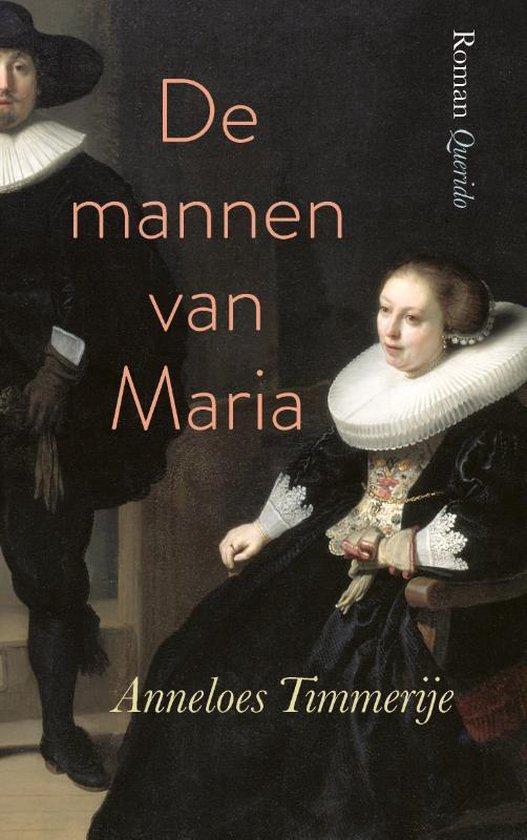 De mannen van Maria - Anneloes Timmerije |
