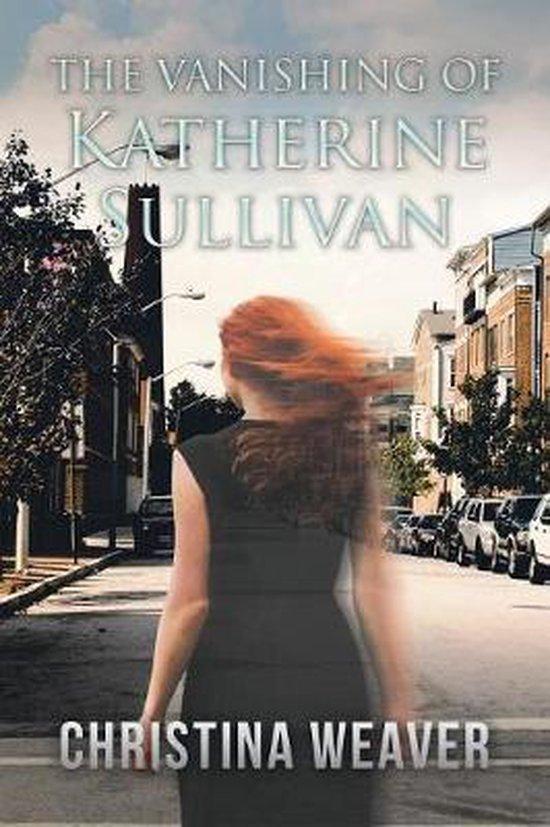The Vanishing of Katherine Sullivan
