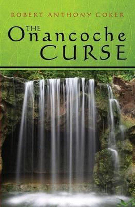 The Onancoche Curse