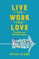 Live the Work You Love
