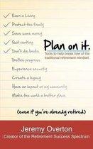 Plan on It