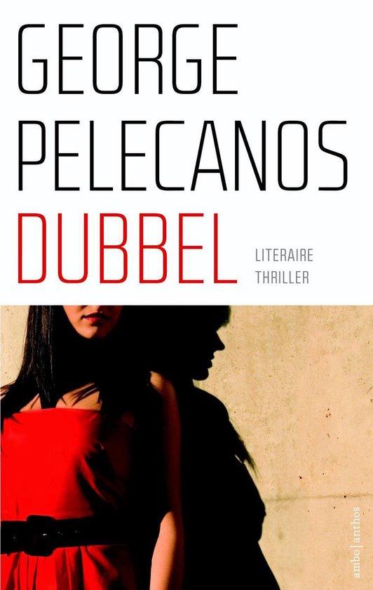 Dubbel - George Pelecanos  