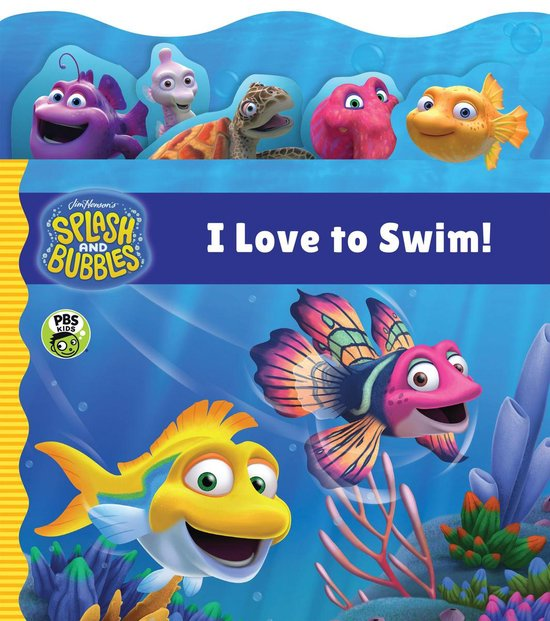 Splash and Bubbles: I Love to Swim!