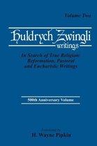 Ulrich Zwingli Writings V2
