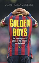 Golden Boys. De meedogenloze jacht op het nieuwe voetbaltalent