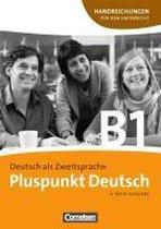 Pluspunkt Deutsch B1: Gesamtband. Handreichungen für den Unterricht mit Kopiervorlagen