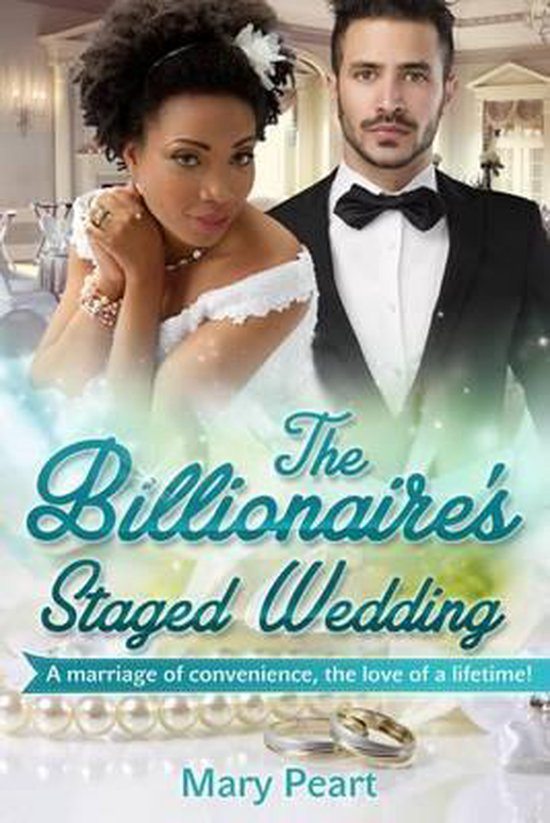 The Billionaire's Staged Wedding