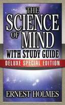 The Science of Mind with Study Guide