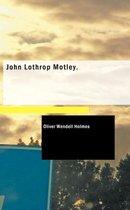 John Lothrop Motley.