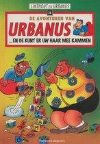 Urbanus 28 … en ge kunt er uw haar mee kammen