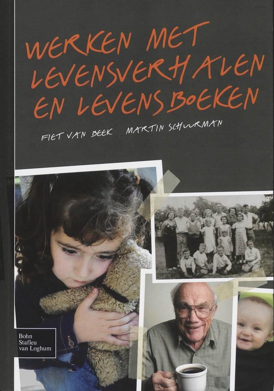 Werken met levensverhalen en levensboeken - Fiet van Beek |