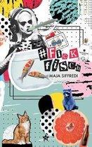 Boek cover #fickfisch van Maja Siffredi (Paperback)