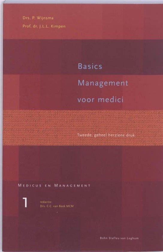 Medicus en Management 1 - Basics management voor medici - P. Wijnsma |