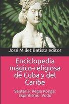 Enciclopedia M gico-Religiosa de Cuba Y del Caribe