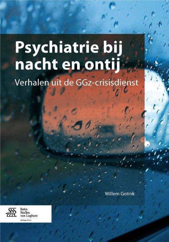 Psychiatrie bij nacht en ontij - Willem Gotink pdf epub