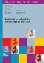 Orthopedische Casuistiek - Onderzoek en behandeling van elleboog en onderarm