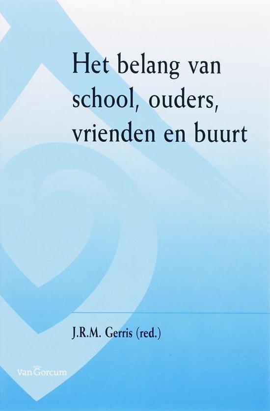 Het belang van school, ouders, vrienden en buurt - J.R.M. Gerris   Fthsonline.com