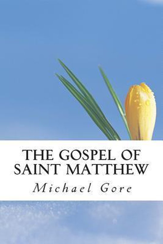 Boek cover The Gospel of Saint Matthew van Ps Michael Gore (Paperback)