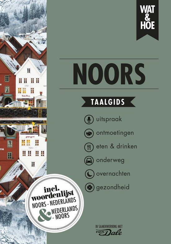 Wat & Hoe taalgids - Noors - Wat & Hoe Taalgids |