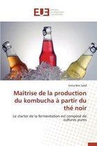 Ma�trise de la Production Du Kombucha � Partir Du Th� Noir
