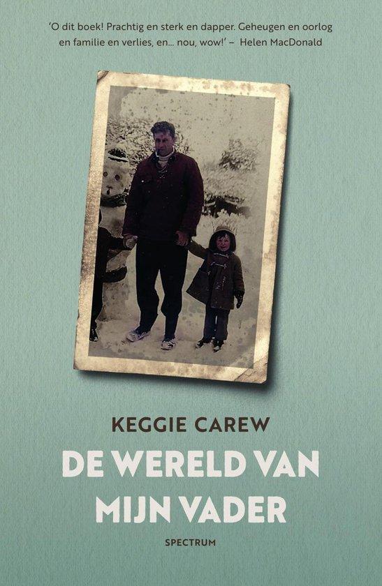De wereld van mijn vader - Keggie Carew |