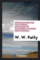 Opportunities for Vocational Education in California Evening High Schools