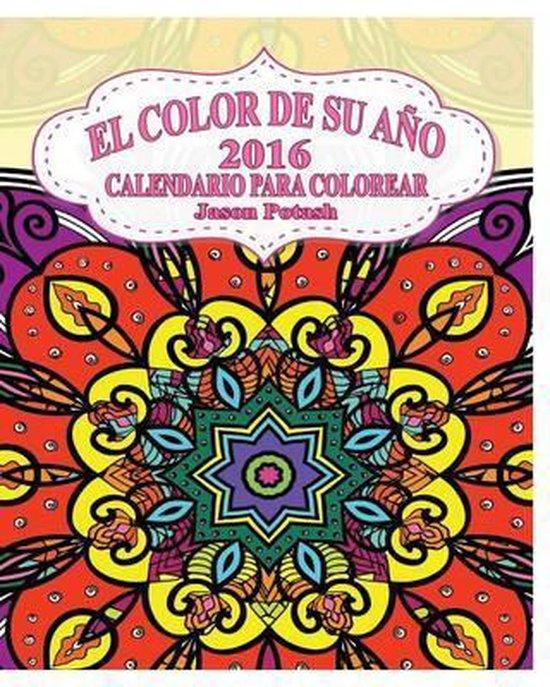 El Color De Su Ano 2016 Calendario Para Colorear