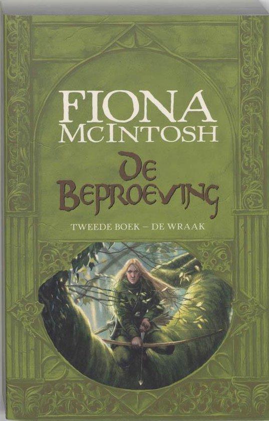 De Beproeving / 2 De Wraak - Fiona McIntosh pdf epub