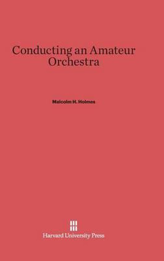 Conducting an Amateur Orchestra