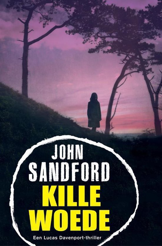 Lucas Davenport 29 - Kille woede - John Sandford |