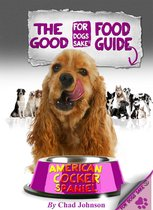 The Good American Cocker Spaniel Food Guide