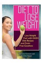 Diet to Lose Weight