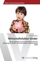 Wirtschaftsfaktor Kinder