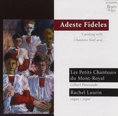 Adeste Fideles: Caroling With.