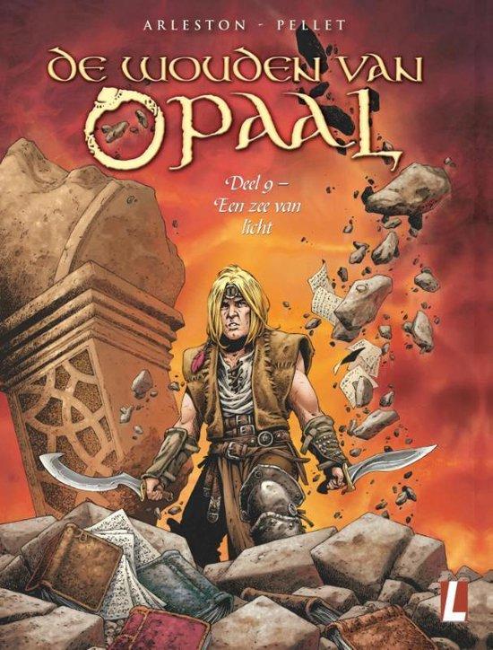 Wouden van opaal 09. een zee van licht - Pellet  