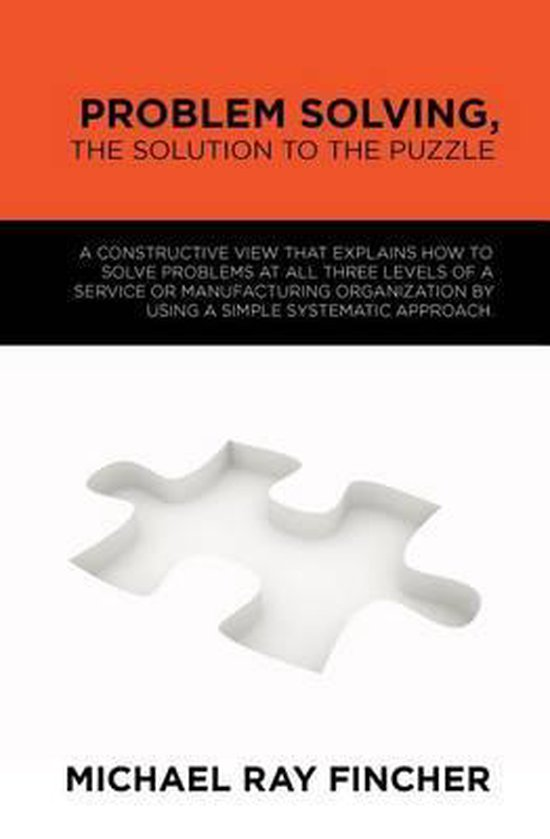 Problem Solving, the Solution to the Puzzle