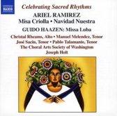 Holt/Choral Arts Society - Ramirez: Missa Criolla / Navid