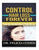 Control Hair Loss Forever