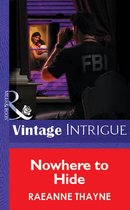 Omslag Nowhere To Hide (Mills & Boon Vintage Intrigue)