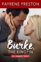 Burke, the Kingpin (The Shamrock Trinity)