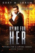 Omslag Dying for Her: A Companion Novel