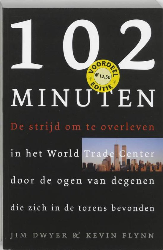 Cover van het boek '102 Minuten' van K. Flynn en J. Dwyer