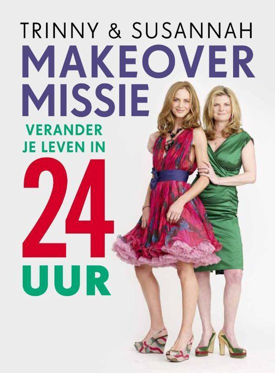 Make-over missie - Trinny Woodall |
